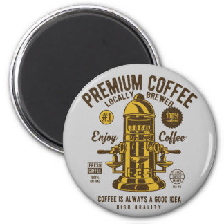 Coffee is always a good idea | Locally Brewed Magnet