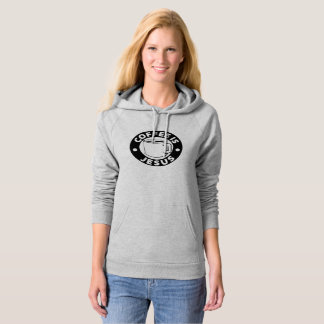 Coffee is Jesus woman's hoody