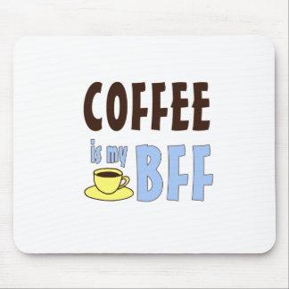 Coffee Is My BFF Mousepad