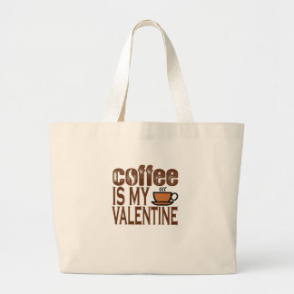 COFFEE IS MY VALENTINE ANTI FUNNY SHIRT . LARGE TOTE BAG