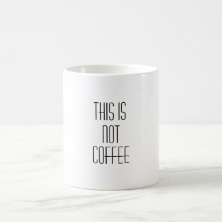 coffee is nasty coffee mug