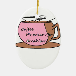 Coffee: It's What's for Breakfast Ceramic Oval Decoration
