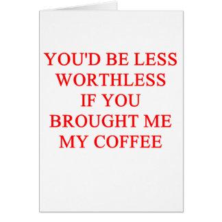 coffee joke greeting card