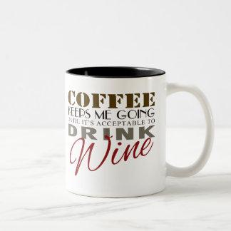 Coffee Keeps Me Going Until It's Wine Time Two-Tone Coffee Mug