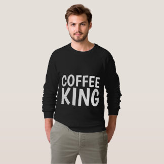 COFFEE KING sweathsirts and T-shirts