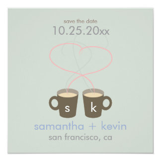 Coffee Lovers Save the Date 13 Cm X 13 Cm Square Invitation Card