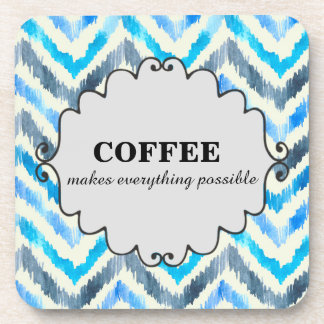 Coffee Makes Everything Possible Blue White Coaster