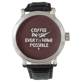 Coffee Makes Everything Possible Wristwatch
