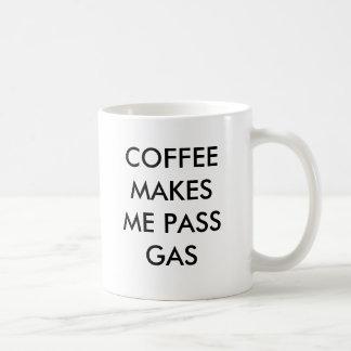 COFFEE MAKES ME PASS GAS BASIC WHITE MUG