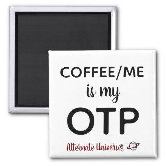Coffee/Me is my OTP magnet