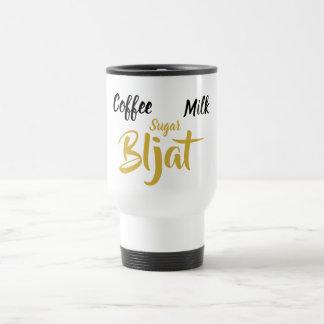 Coffee Milk Sugar Bljat - Termo cup