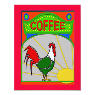 Coffee Morning Sun Shine Rooster 4.25x5.5 Paper Invitation Card