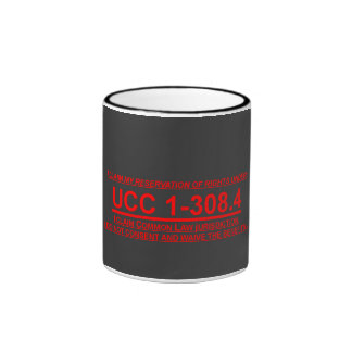 Coffee Mug 15oz. w/ UCC 1-308.4 Reservation Claim