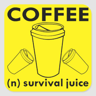 Coffee (n) Survival Juice Square Sticker
