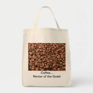 Coffee Nectar of  the Gods! Grocery Tote Bag