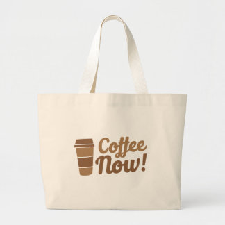 coffee now large tote bag