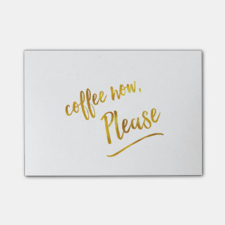 Coffee Now Please Faux Foil Quote Post-it Notes