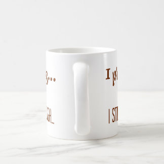 Coffee on Mondays Coffee Mug