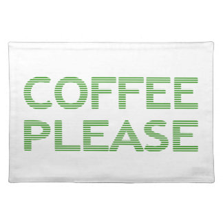 COFFEE PLEASE - strips - green and white. Placemat
