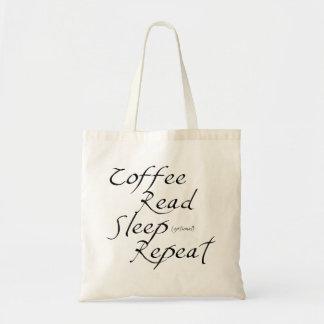 Coffee, Read, Sleep, Repeat Budget Tote Bag