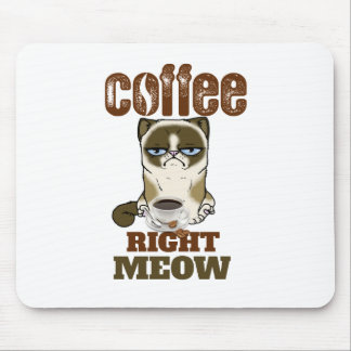 Coffee Right Meow Mouse Pad