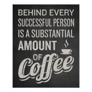 Coffee Sign. Coffee Decor. Funny Coffee Saying. Poster