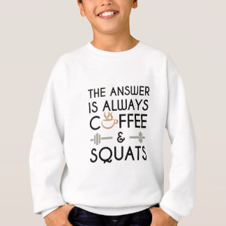 Coffee & Squats 2 Sweatshirt