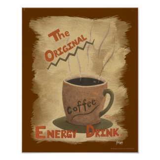 Coffee - The Original Energy Drink Poster