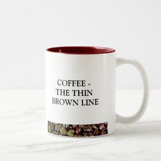 COFFEE THE THIN BROWN LINE Two-Tone COFFEE MUG