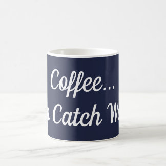 Coffee Then Catch Waves Mug