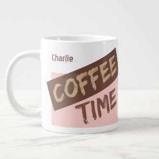 Coffee Time is My Time custom name jumbo mug