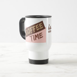 Coffee Time is My Time mugs