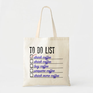 Coffee To-do-list Budget Tote Budget Tote Bag