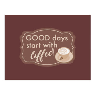 Coffee to start your day postcard