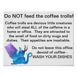 Coffee Trolls Office Poster