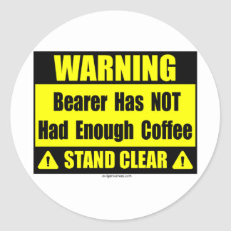 coffee warning sign classic round sticker