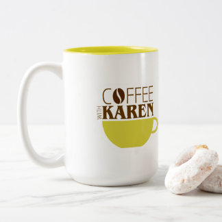 Coffee with Karen 15 oz. Mug