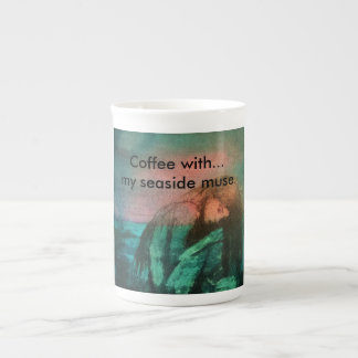 """Coffee with... my seaside muse."" Tea Cup"