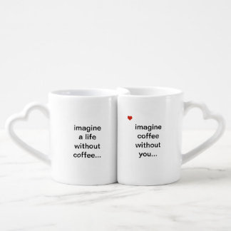 coffee without you coffee mug set