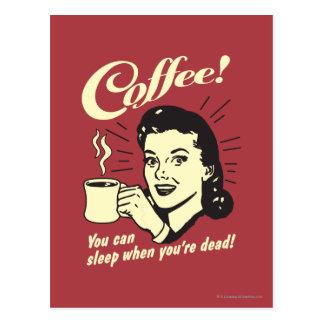 Coffee: You Can Sleep When Dead Postcard