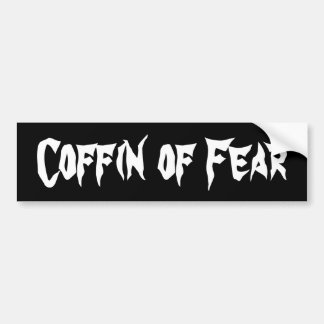 Coffin of Fear Bumper Sticker