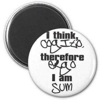 cogito, ergo sum 6 cm round magnet