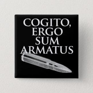 Cogito, Ergo Sum Armatus 15 Cm Square Badge