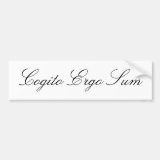 Cogito Ergo Sum Bumper Stickers