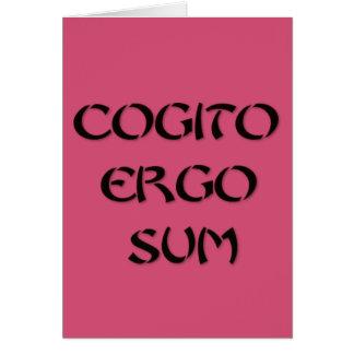 Cogito Ergo Sum Greeting Card