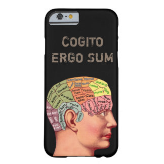 Cogito ergo sum , Latin, I think, therefore I am Barely There iPhone 6 Case