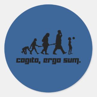 Cogito, ergo sum. round sticker