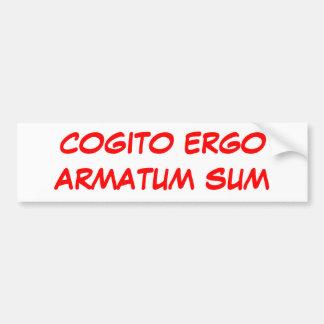 COGITO ERGOARMATUM SUM CAR BUMPER STICKER