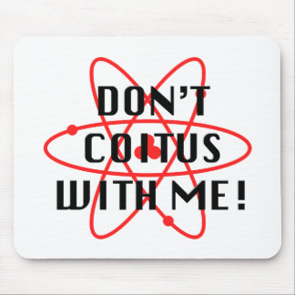 Coitus with me - red atom mouse pad