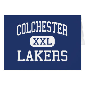 Colchester - Lakers - High - Colchester Vermont Greeting Card